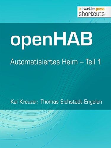 openHAB: Automatisiertes Heim - Teil 1 (shortcuts 155)
