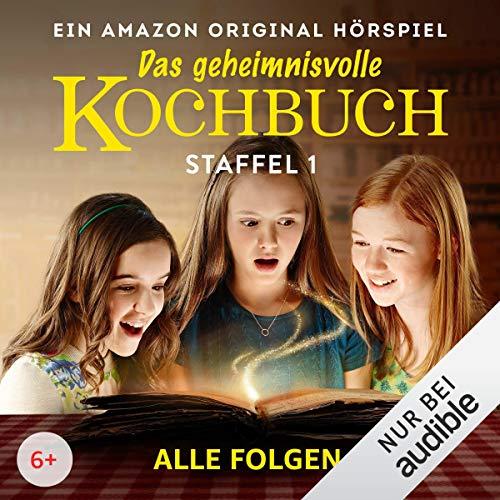 Das geheimnisvolle Kochbuch: Die komplette 1. Staffel: Die komplette...