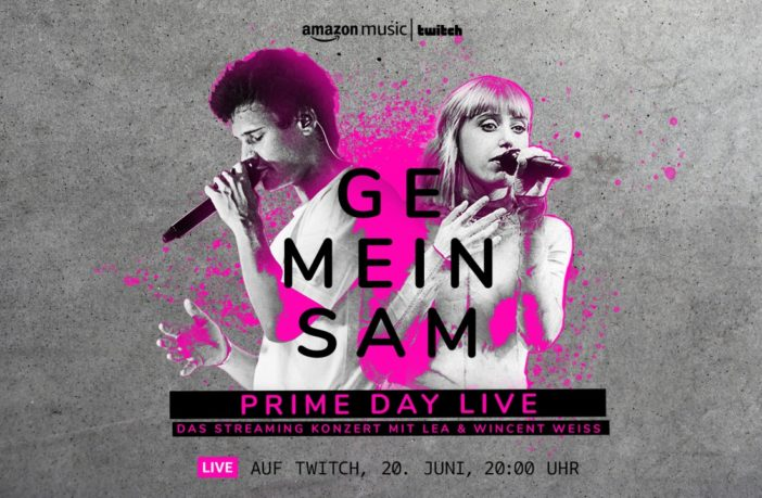 Amazon Prime Day Live Konzert, Wincent Weiss & LEA